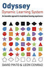 Odyssey - Dynamic Learning System: An Innovative Approach to Inspirational Learning Experiences by David Pinto, Leon Conrad (Paperback, 2015)