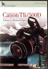 Blue Crane Canon 500D Camera Training DVDs, Volume  2