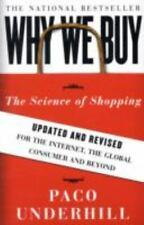 Why We Buy: The Science of Shopping--Updated and Revised for the Internet, the
