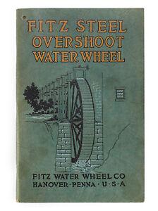 Original 1928 Fitz Co. Steel Overshoot Water Wheels Antique Catalog • Hanover PA