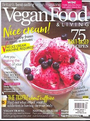 Vegan Food Living August 2017 Plant Based Recipes Articles Travel Health Ebay
