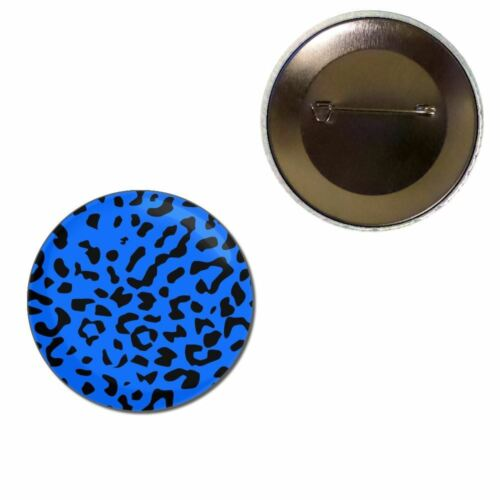 Button Badge Choice 25mm//55mm//77mm Novelty Fun BadgeBeast Blue Leopard Print