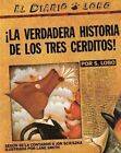 True Story of the 3 Little Pigs, The (Bilingual Edition) by Jon Scieszka (Paperback, 2009)
