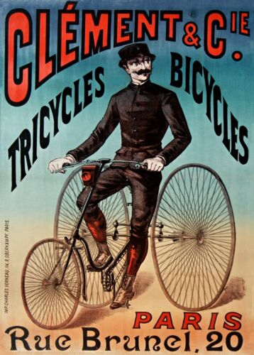 250gsm Belle Epoque Cycling Poster CLEMENT TRICYCLES /& BICYCLES 1890 France