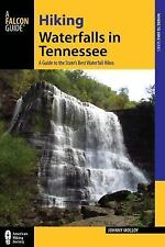 FALCON GUIDE HIKING WATERFALLS IN TENNESSEE