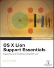 Apple Pro Training Series: OS X Lion Support Essentials: Supporting and Troubles