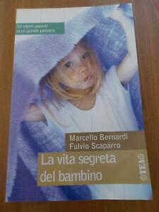 La-vita-segreta-del-bambino-Bernardi-marcello-Libro-Fulvio-Scaparro-pediatria