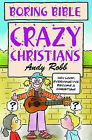 Crazy Christians by Andy Robb (Paperback, 2003)
