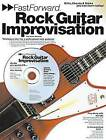 Fast Forward: Rock Guitar Improvisation by Rikky Rooksby (Paperback, 2000)