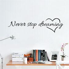 CHIC mai smettere di sognare ispirazione muro Parole Decalcomania Citazione Adesivo Room Decor