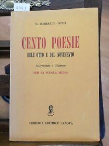 LOMBARDI-LOTTI-CENTO-POESIE-DELL-039-OTTO-E-DEL-NOVECENTO-1956-CANOVA-4242J