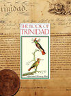 The Book of Trinidad (HARDCOVER) by Bridget Brereton, Gerard Besson (Hardback, 2010)