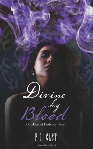 Divine by Blood (A Goddess of Partholon Book) By PC Cast
