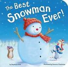 The Best Snowman Ever! by Stephanie Stahl (Board book, 2013)