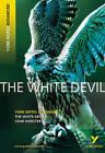 White Devil: York Notes Advanced by John Webster (Paperback, 2008)