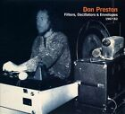 Filters, Oscillators & Envelopes 1967-75 [Digipak] * by Don Preston (Keyboards)/Don Preston (Guitar) (CD, Apr-2012, Sub Rosa (Label))