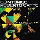 Around Zappa Quintorigo GATTO Roberto Audio CD