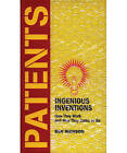 Patents: 150 Ingenious Inventions by Ben Ikenson (Hardback, 2004)