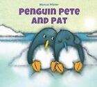Penguin Pete and Pat by Marcus Pfister (Hardback, 2015)