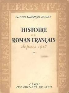 MAGNY-Claude-Edmonde-Histoire-du-roman-francais-depuis-1918