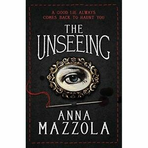 The-Unseeing-Mazzola-Anna-Used-Good-Book