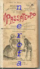 Il passatempo-Periodico illustrato di varietà -Aliprandi Milano 1896 blocco 1/12
