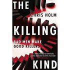 The Killing Kind by Chris Holm (Paperback, 2016)