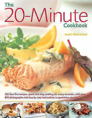 1 of 1 - The 20-minute Cookbook: 200 Fuss Free Recipes - Q... by Jenni Fleetwood