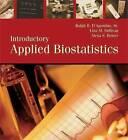 Introductory Applied Biostatistics by Ralph B. D'Agostino, Lisa Sullivan, Alexa Beiser (Mixed media product, 2005)