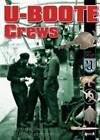 U-Boote Crews: Daily Life, 1939 - 1945 by Jean Delize (Hardback, 2007)