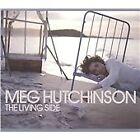 Meg Hutchinson - Living Side (2010)