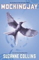Mockingjay (The Final Book of The Hunger Games): By Collins, Suzanne