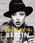 Berlin Boheme von Oliver Rath (2014, Gebundene Ausgabe)