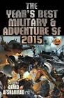 Year's Best Military & Adventure SF 2015 by David Afsharirad (Paperback, 2016)