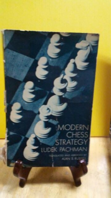 Modern Chess Strategy by Ludek Pachman  translated & abridged by Alan Russell