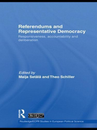 Referendums and Representative Democracy : Responsiveness, Accountability and...