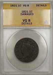 1821 Coronet Head One Cent 1C ANACS VG 8 Details Damaged