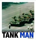 Tank Man: How a Photograph Defined China's Protest Movement by Michael Burgan (Paperback, 2014)