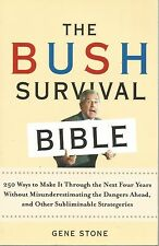 The Bush Survival Bible Gene Stone PB 2004