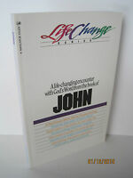 John: A Life-changing Encounter With God's Word, Life Change Series