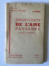 DECOUVERTE DE L'AME PAYSANNE 1942 DE GANAY FRANCE VIVANTE ACTION POPULAIRE