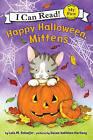 Happy Halloween, Mittens by L M. Schaefer, S K. Hartung (Hardback, 2010)