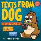Texts From Dog 2017 Calendar Jones October