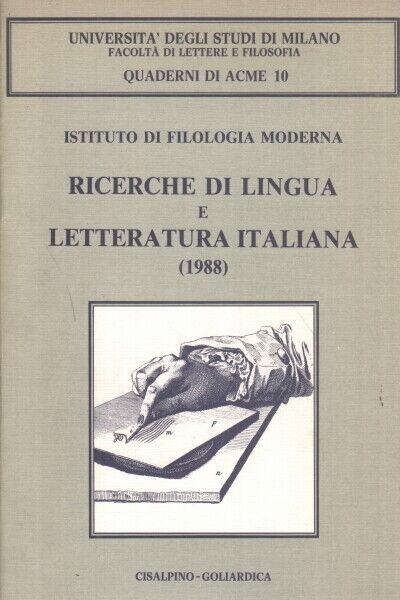 Ricerche di lingua e letteratura italiana (1988) - AA.VV.
