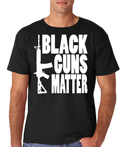 Gun T Shirts >> Black Guns Matter Pro Gun Black Shirt Ar 15 Ak47 2nd Amendment T