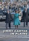 Jimmy Carter in Plains: The Presidential Hometown by Robert Buccellato (Paperback / softback, 2016)