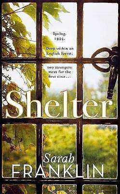 1 of 1 - Shelter: A tender and captivating story of finding solace in the most troubled t