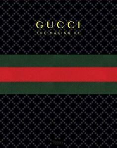 GUCCI: the Making Of (2011, Hardcover) Brand New