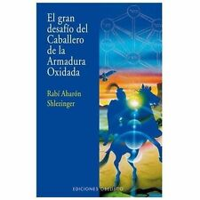 El Gran Desafío del Caballero de la Armadura Oxidada by Aharón Shlezinger...