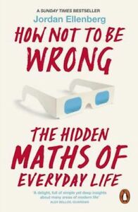 How-Not-to-Be-Wrong-The-Hidden-Maths-of-Everyday-Life-Jordan-Ellenberg